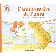 OURS ET L'ENQUIQUINEUSE (L') T.03 : L'ANNIVERSAIRE DE L'OURS