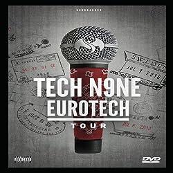 Tech N9ne: EuroTech Tour