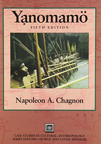 Yanomamo -  Yanomamö (Case Studies in Cultural...