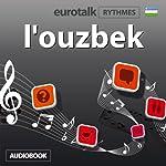 EuroTalk Rhythme l'ouzbek |  Eurotalk Ltd