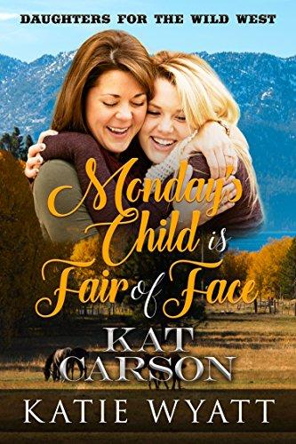 Mondays Child Fair Face Daughters ebook