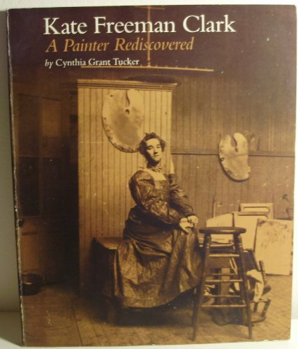 Kate Freeman Clark: A Painter Rediscovered