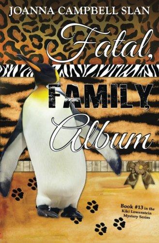 Read Online Fatal, Family, Album: Book #13 in the Kiki Lowenstein Mystery Series (Volume 13) pdf epub