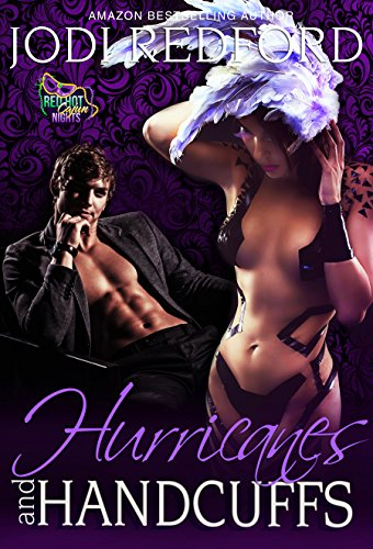 Hurricanes and Handcuffs: A Red Hot Cajun Nights Story by [Redford, Jodi]