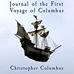 Journal of the First Voyage of Columbus | Christopher Columbus