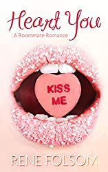 Heart You (A Roommate Romance Erotic Valentine's Day Story)