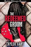 Download The Redeemed Groom: Bachelor Billionaire Romances: The Legendary Kent Brother Romances in PDF ePUB Free Online