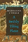 A Swiftly Tilting Planet, Madeleine L'Engle, 0312368569