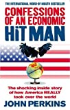 Confessions of an Economic Hit Man by Perkins, John New edition (2006) Paperback