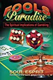 img - for Fools Paradise: The Spiritual Implications of Gambling book / textbook / text book