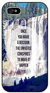 Once you make a decision. The universe conspires to make it happen - Adventurer iPhone 5C plastic case BLACK - (Row 11-B)