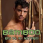 Bamboo | H. K. Kiting