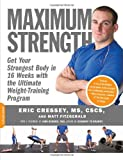 Maximum Strength, Eric Cressey and Matt Fitzgerald, 1600940579