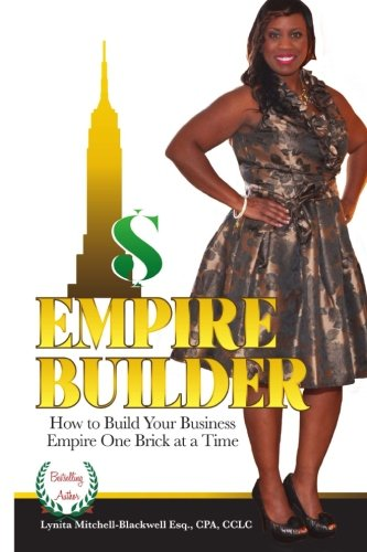 Read Online Empire Builder: How to Build Your Business Empire One Brick At A Time pdf epub