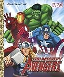 The Mighty Avengers (Marvel: The Avengers) (Little Golden Book)