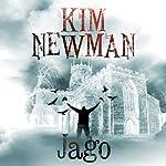Jago | Kim Newman