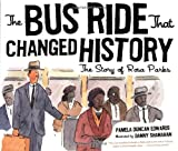 The Bus Ride That Changed History, Pamela Duncan Edwards, 0547076746