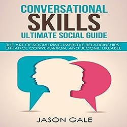 Conversational Skills Ultimate Guide