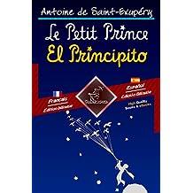 Le Petit Prince - El Principito: Bilingue avec le texte parallèle - Textos bilingües en paralelo: Français-Espagnol / Francés-Español (Dual Language Easy Reader t. 81) (French Edition)