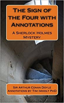 Book The Sign of the Four with Annotations: A Sherlock Holmes Mystery (Sherlock Holmes Mysteries)