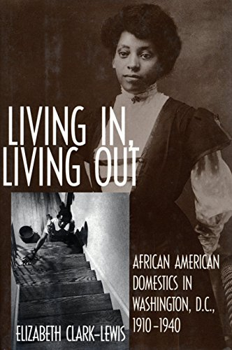 Search : Living In, Living Out: African American Domestics in Washington, D.C., 1910-1940