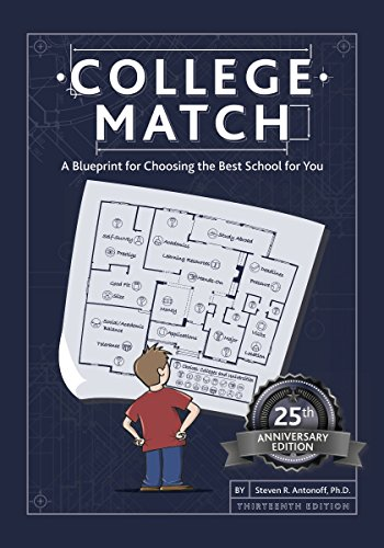 (College Match: A Blueprint for Choosing the Best School for You)