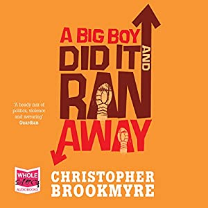 A Big Boy Did It and Ran Away Audiobook