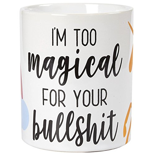 Ceramic Coffee Mug with Handle -I'm Too Magical For Your Bullshit, Large Stoneware Tea Cup with Funny Slogan, Novelty Gift for Birthday, Friends, Lovers, White, 16 Ounces (Tea Magical)