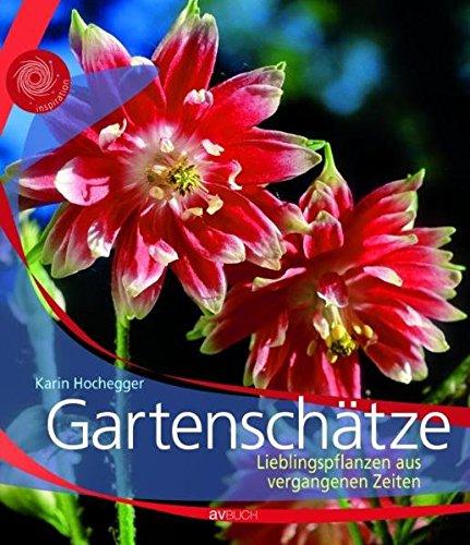 Gartenschätze: Lieblingspflanzen aus vergangenen Zeiten
