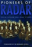 img - for Pioneers of Radar by Colin Latham (1999-09-03) book / textbook / text book