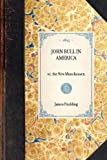 John Bull in America, James Paulding and James Kirker, 1429001119