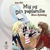 Store flyttedag (Mig og min papfamilie 2) | Anja Hitz