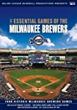 Essential Games of the Milwaukee Brewers by A&E Entertainment by Major League Baseball