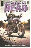 Walking Dead #15 1st Printing! NM Kirkman (Walking Dead, 1)