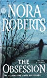 Book cover from The Obsessionby Nora Roberts