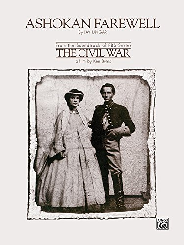 Ashokan Farewell (from The Civil War) - Sheet Music - (By Jay Ungar, Piano Solo Intermediate) ()
