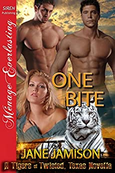 One Bite [A Tigers of Twisted, Texas Novella] (Siren Publishing Menage Everlasting) by [Jamison, Jane]