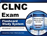 CLNC Exam Flashcard Study System: CLNC Test Practice Questions & Review for the Certified Legal Nurse Consultant Exam