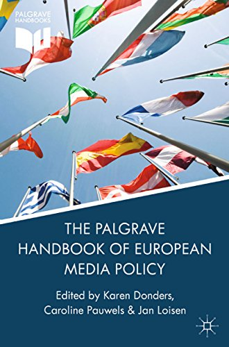 Download The Palgrave Handbook of European Media Policy (Palgrave Handbooks) Pdf