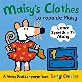 Maisy's Clothes La Ropa de Maisy: A Maisy Dual Language Book (Spanish Edition)