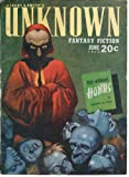 Unknown 1940 Vol. 03 # 04 June: But Without Horns / Master Gerald of Cambray / The Kraken / Transparent Stuff / The Man from Nowhere / Dying Tramp (poem)
