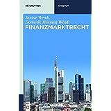Finanzmarktrecht (De Gruyter Studium) (German Edition)