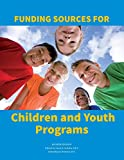 img - for Funding Sources for Children and Youth book / textbook / text book