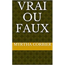 Vrai Ou Faux (French Edition)