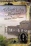 A Pinch of Dry Mustard, Barbara Roose Cramer, 1426918062