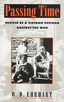 passing-time-memoir-of-a-vietnam-veteran-against-the-war