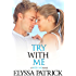 Try With Me (With Me Book 3)