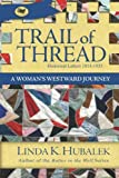 Trail of Thread, Linda Hubalek, 1480090301