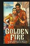 Golden Fire, Jonathan Fast, 0553268503