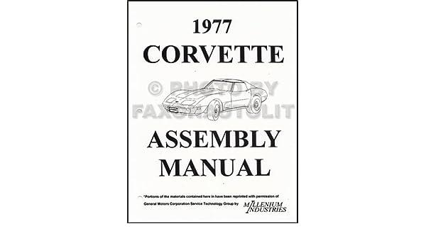 1977 corvette factory assembly manual reprint corvette gm chevy rh amazon com 1977 corvette factory service manual 77 corvette repair manual